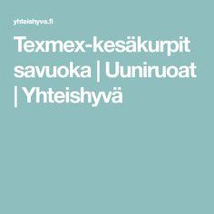 Texmex-kesäkurpitsavuoka | Uuniruoat | Yhteishyvä Tex Mex, Recipes, Food, Recipies, Essen, Meals, Ripped Recipes, Yemek, Cooking Recipes