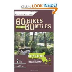 Amazon.com: 60 Hikes Within 60 Miles: Boston: Including Coastal and Interior Regions, New Hampshire, and Rhode Island (9780897326360): Helen Weatherall: Books j/n