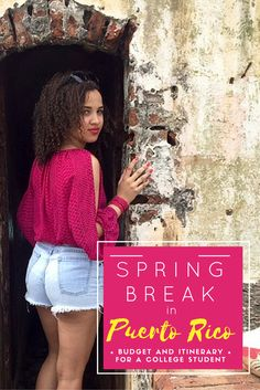 Take a peek at my full itinerary and spending costs for a young budget traveler's week-long spring break in San Juan, Puerto Rico.