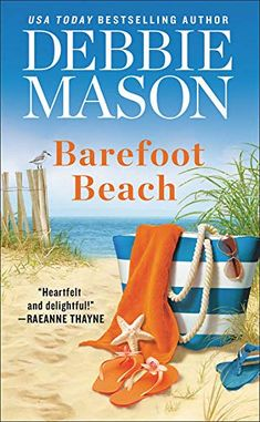 Title: Barefoot Beach Series: Harmony Harbor Author: Debbie Mason pages: 306 Genre:Contemporary Romance comes out to day July 4 Barefoot Beach, Beach Reading, Summer Of Love, Summer Beach, Summer Time, Ebook Pdf, Free Ebooks, Bestselling Author, Kindle
