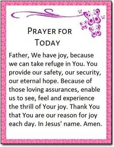 Prayers for Today Prayer For Today, My Prayer, Prayers Of Encouragement, Thank You Lord, Bettering Myself, Son Of God, Inspirational Thoughts, Precious Moments, Christian Quotes