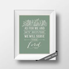 As for me and my house we will serve the Lord by PromisingPrints