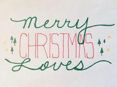 Merry Christmas Loves, lettering.