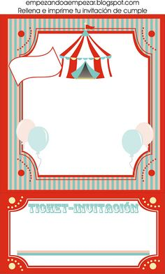 EMPEZANDO A EMPEZAR: Todo para tu circo - fiesta de cumpleaños Clown Party, Circus Theme Party, Carnival Birthday Parties, Circus Birthday, Puzzle Photo, Circo Do Mickey, Circus Invitations, Fiesta Party, First Birthdays