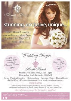 Heath House Wedding Fayre - 26th May 2013. Win your wedding. http://www.heathhouse1898.com/#!win-a-complete-wedding/cx8d