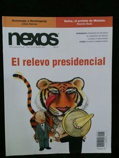 Nexos. Número 415 Julio. EL RELEVO PRESIDENCIAL