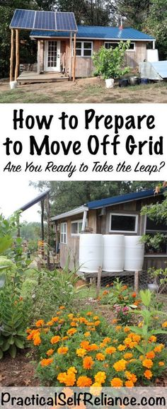 How to Prepare to Move Off Grid - Are You Ready to Take the Leap? — Practical Self Reliance