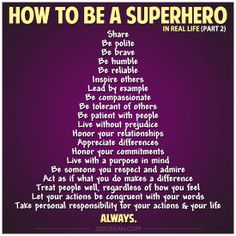 How to be a Superhero in Real Life (part 2) by Zero Dean