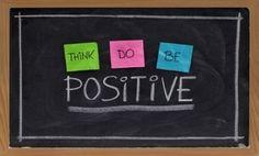 Think Positive  Do Positive  Be Positive
