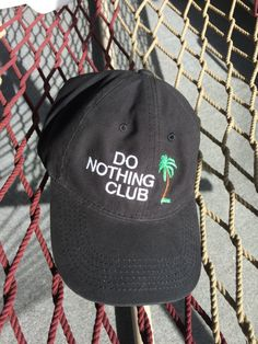 3738cdf0 Do Nothing Club - Black Cap With White Letters. White LettersClubHat  EmbroideryHeadgearHats For MenCaps HatsBaseball HatsLetteringMens Fashion