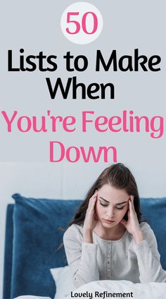 Here is a list of things you can make when you're feeling. Do you have mental health struggles? Use these lists to motivate and inspire you to get out. , 50 Lists to Make When You're Feeling Down Better Life, Feel Better, Health Tips, Health And Wellness, Women's Health, Health Care, When Youre Feeling Down, Anxiety Tips, Anxiety Therapy