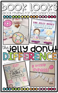 Book Looks: The Jelly Donut Difference! Use the fun book to teach students how to SPRINKLE Kindness in the classroom!