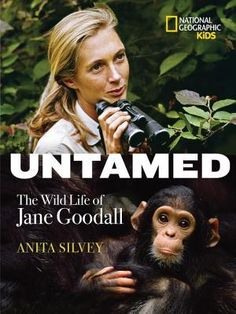 The Nonfiction Detectives: Untamed: The Wild Life of Jane Goodall. Anita Silvey eloquently captures the life and work of Jane Goodall in this narrative nonfiction book for middle grade readers. Jane Goodall, Ya Books, Good Books, Best Books For Teens, Mighty Girl, Biography Books, National Geographic Kids, Thing 1, Nonfiction Books