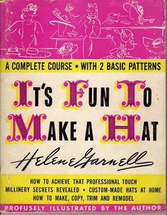 40s Millinery PDF It's Fun to Make a Hat eBook by ThingsFound, $12.50