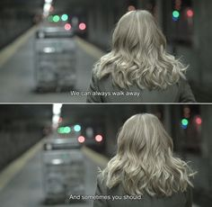 ― Before We Go (2014) Brooke: We can always walk away. And sometimes you should.