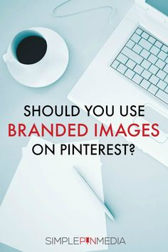 Should you use branded images on Pinterest? Does it increase traffic back to your website? @simplepinmedia
