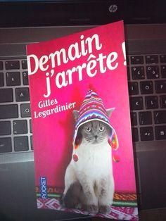 Demain j'arrête - Gilles Legardinier. Le romantisme a l'état pur !