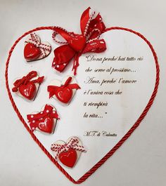 """...apri il tuo cuore a coloro che lo amano...."" Heart Crafts, Homemade Crafts, Valentine Decorations, Chalk Paint, Decoupage, Valentines Day, Projects To Try, Baby Shower, Crafty"