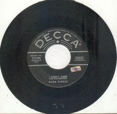Webb Pierce 45rpm I Don't Care b/w Your