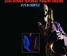 """Recorded on September 30, 1965, """"Live in Seattle"""" is an album by John Coltrane. TODAY in LA COLLECTION on RVJ >> http://go.rvj.pm/93c"""