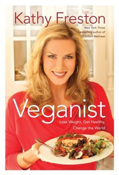 Kathy Freston Veganist cookbook