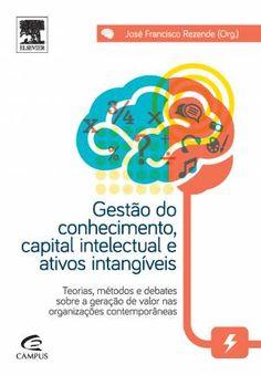 Elsevier lança Gestão do Conhecimento, Capital Intelectual e Ativos Intangíveis - Economia - Revista On