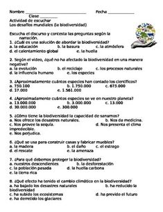 This environment listening activity includes thirteen multiple choice questions (five answer choices each) in Spanish. This is an ideal activity for upper level Spanish courses and accompanies el medio ambiente y los desafos mundiales AP theme. These questions can be used as a practice or an assessment.
