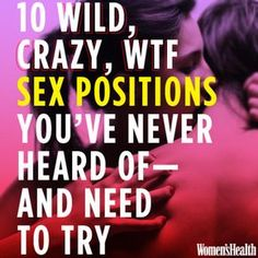 In the spirit of 'you should try everything at least once' a great list of some innovative, sometimes tricky, but well worth trying sex positions. At least they can give you some ideas and then you can adjust to work best for you and your partner. Lisa, Womens Health Magazine, Adult Fun, Sex Quotes, Qoutes, Body Love, Sex And Love, Teenage Years, Love And Marriage
