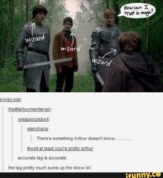 Merlin: At least you're pretty Arthur. Sums up the whole show. Merlin Memes, Merlin Funny, Merlin Merlin, Merlin Quotes, Sherlock Quotes, Colin Morgan, Bradley James, Hunger Games, Fandoms