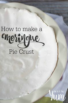 Meringue Pie Crust is a unique crust that is light and airy and so delicious. Fill it with your favorite no-bake pie fillings. Meringue pie crusts are just that crust made out of meringue. Pie Crust Recipes, Pie Fillings, Pie Crusts, Pie Dessert, Dessert Recipes, Cupcake Recipes, Cookie Recipes, Delicious Desserts, Yummy Food