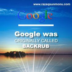 Google was originally called Backrub http://tracklix.com/a008