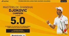 el forero jrvm y todos los bonos de deportes: betfair super cuota 5 djockovic gana masters shang...