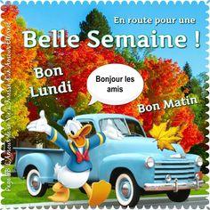 En route pour une Belle Semaine ! Bonjour les amis Bon Lundi, Bon Matin #lundi donald duck voiture automne bonjour arbres couleurs
