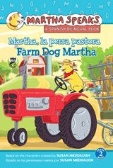 A Spanish/English bilingual Level 2 reader based on the hit PBS TV show, Martha Speaks! In this story, Martha tries her paw at farm chores, with varying degrees of success and lots of humor. This edition features text set in two easy-to-read colors, and activities to reinforce new vocabulary from the story. Available in hardcover and paperback.