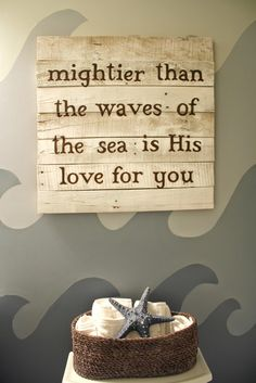 """""""Nautical"""" Bathroom Makeover by Live a Little Wilder - Pallet Wood Sign: """"mightier than the waves of the sea, is His love for you and me"""" - """"Click through"""" for more photos with ideas on this nautical theme"""