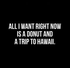 Minus the donut..:what I really want is guava juice on crushed ice.