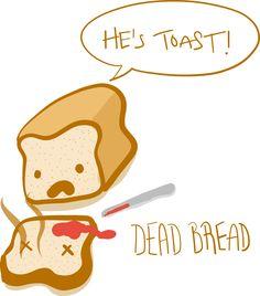 Dead bread is toast on Behance