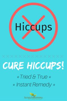 Hiccups are annoying, am I right!? With our tried