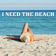 S.O.S.....I need some beach...ASAP!!