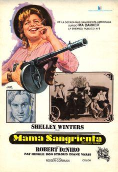 1970 - Mamá sangrienta - Bloody Mama - tt0065481 Pat Hingle, Ma Baker, Shelley Winters, Spanish Posters, Roger Corman, Information Poster, Original Movie Posters, Cinema Posters, Robert De Niro