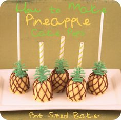Pint Sized Baker: How to Make Pineapple Cake Pops