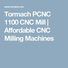 Tormach PCNC 1100 CNC Mill   Affordable CNC Milling Machines Cnc Machine Tools, Cnc Milling Machine, Tormach Cnc, Boat Accessories, Garage, Vintage Tools, Lathe, Tool Box, Metal Working
