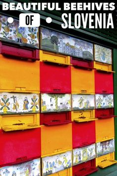 SLOVENIA - The tradition of colorful bee hives began in Slovenia. Throughout the quaint countryside colorful boxes can be seen in the fields. Small murals are painted to help the bees find their way home.