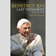 """Last Testament is nearest to an autobiography from the shy and private man who has remained """"hidden to the world"""" in a former convent in the Vatican gardens $23.95"""