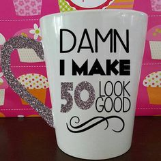 50th Birthday Gift Damn I Make 50 Look Good Mug Ceramic Glitter Dipped Milestone