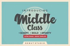 Middle Class Script + Extra by Debut Studio on @creativemarket