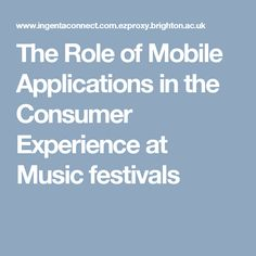 The Role of Mobile Applications in the Consumer Experience at Music festivals