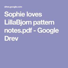 Sophie loves LillaBjorn pattern notes.pdf - Google Drev