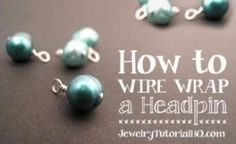 Free jewelry tutorial: how to wire wrap a bead on a headpin. Learn to make a beaded dangle with this step-by-step video tutorial from JewelryTutorialHQ.com by whitney