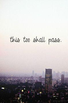 This Too Shall Pass | Persian: این نیز بگذرد | Arabic: لا شيء يدوم | Hebrew: גם זה יעבור I ❤️ the meaning of this saying!!!